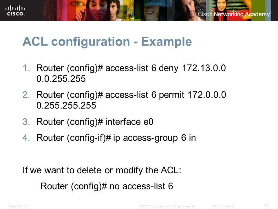 Presentation_ID 13 © 2007 Cisco Systems, Inc.