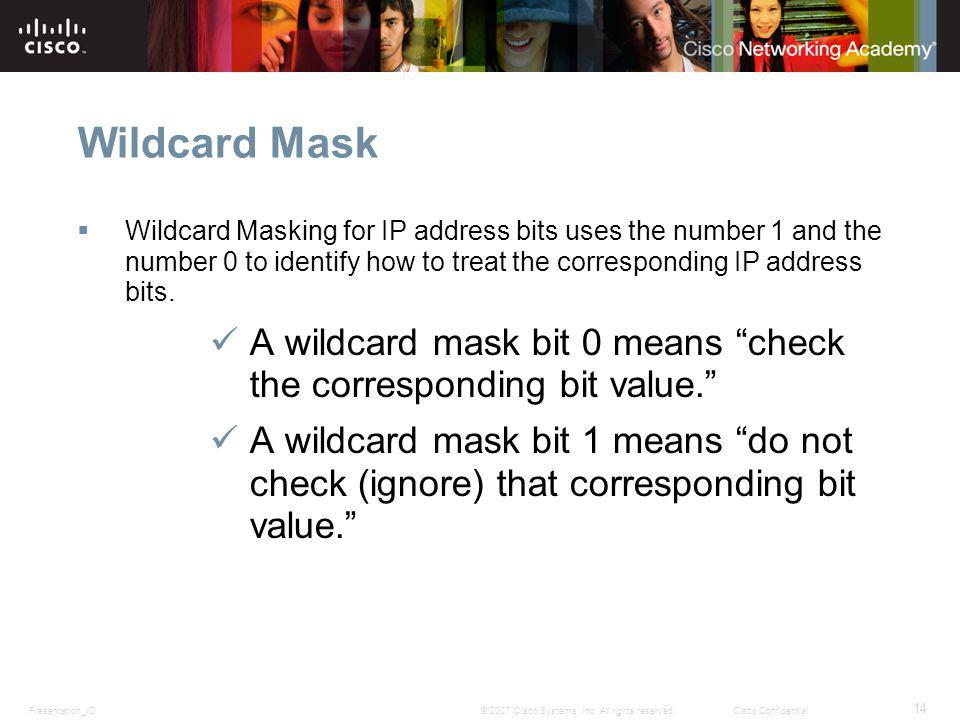 Presentation_ID 14 © 2007 Cisco Systems, Inc.