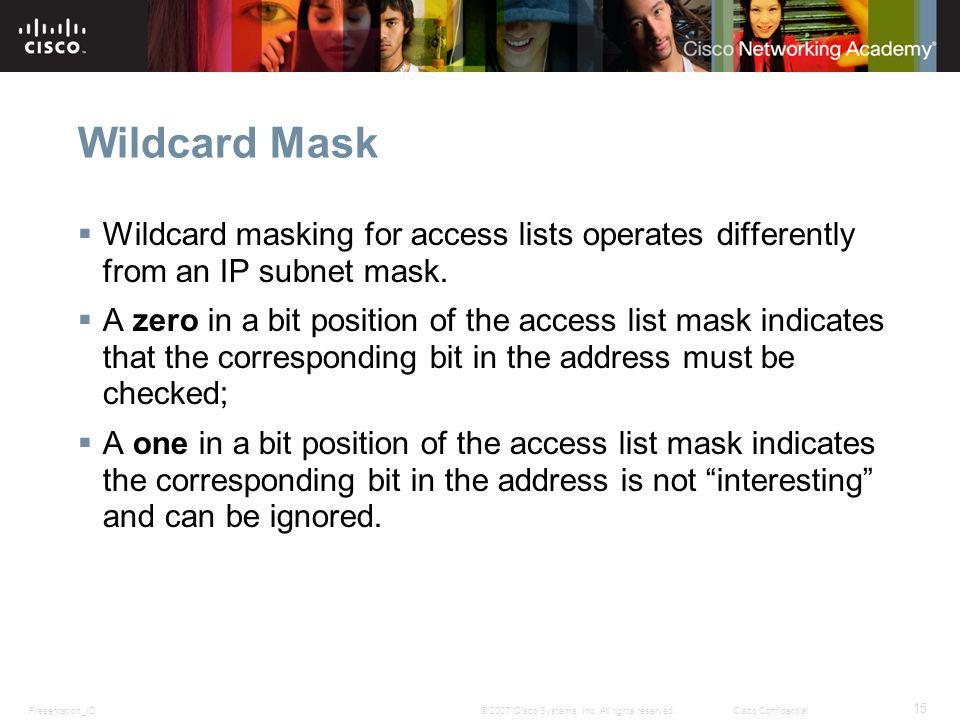 Presentation_ID 15 © 2007 Cisco Systems, Inc.