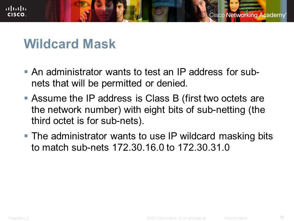Presentation_ID 16 © 2007 Cisco Systems, Inc.