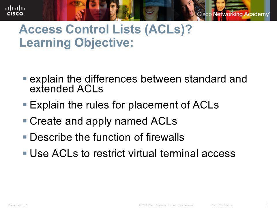 Presentation_ID 2 © 2007 Cisco Systems, Inc.