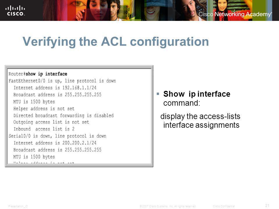 Presentation_ID 21 © 2007 Cisco Systems, Inc.