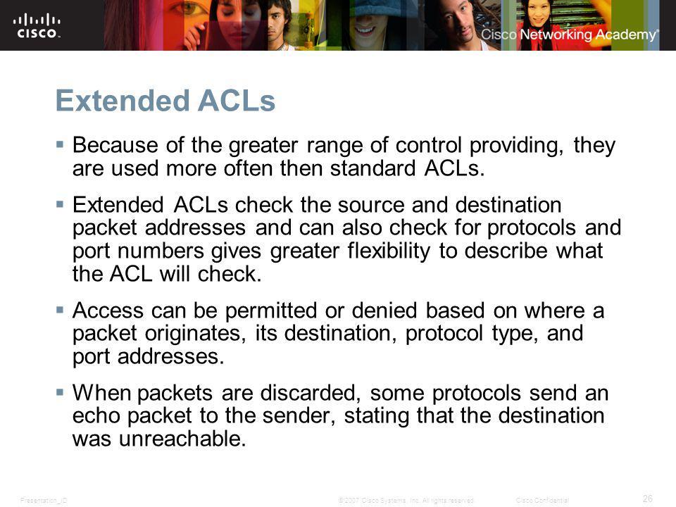 Presentation_ID 26 © 2007 Cisco Systems, Inc.