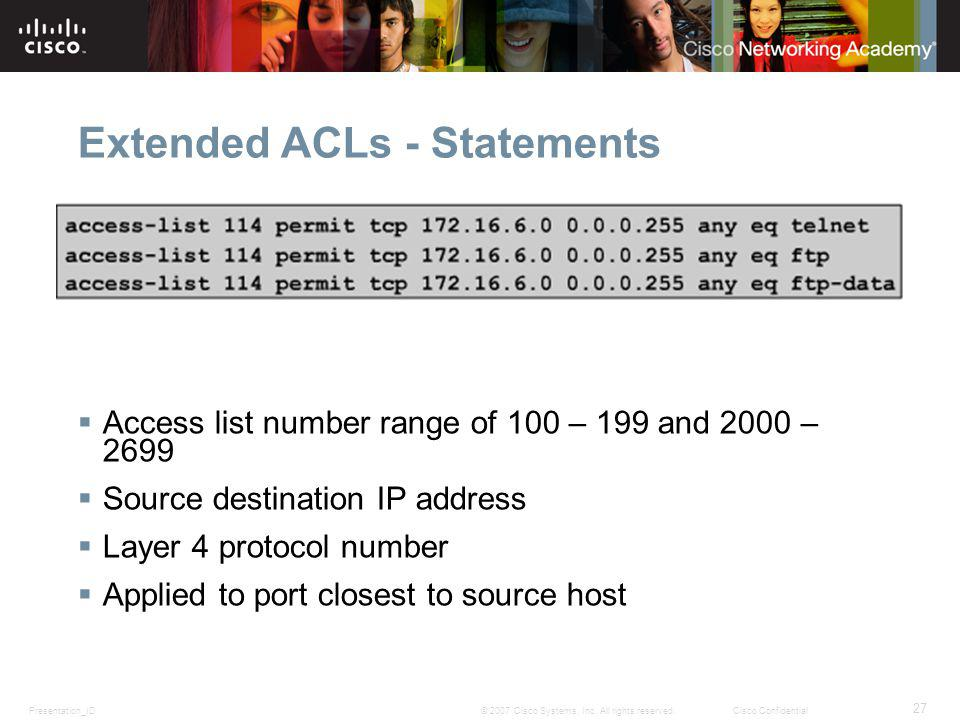 Presentation_ID 27 © 2007 Cisco Systems, Inc.