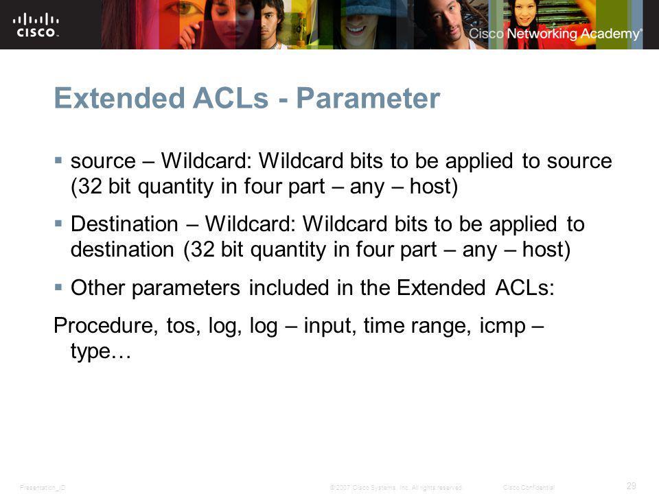 Presentation_ID 29 © 2007 Cisco Systems, Inc.