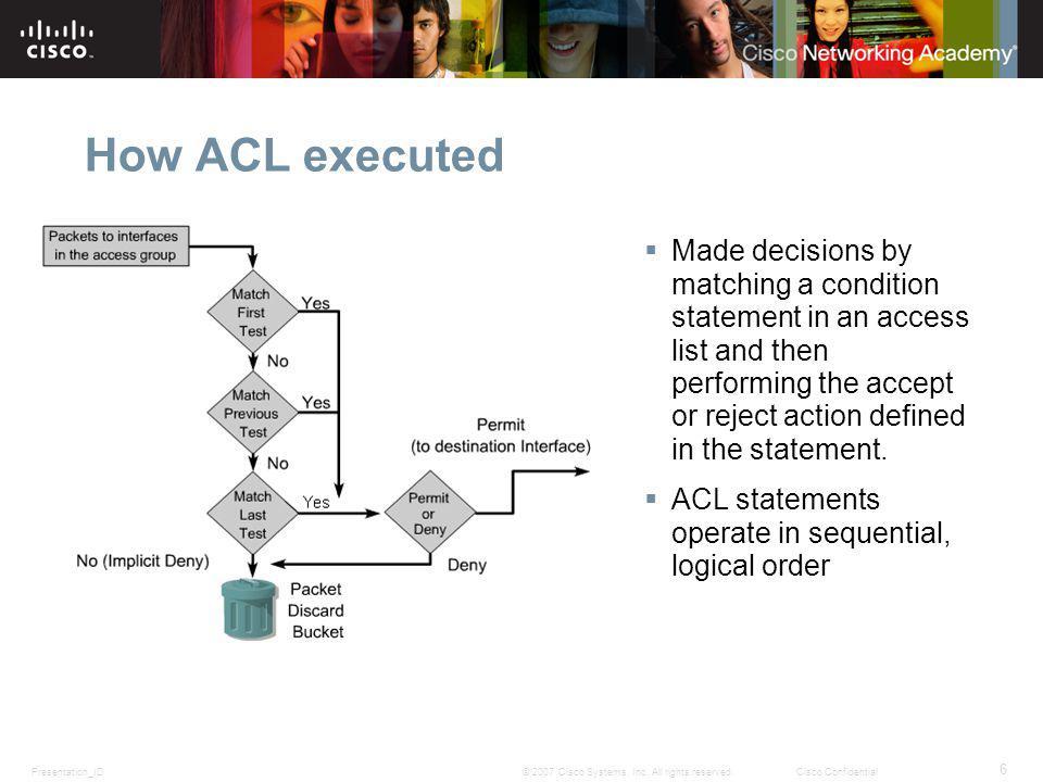 Presentation_ID 6 © 2007 Cisco Systems, Inc.