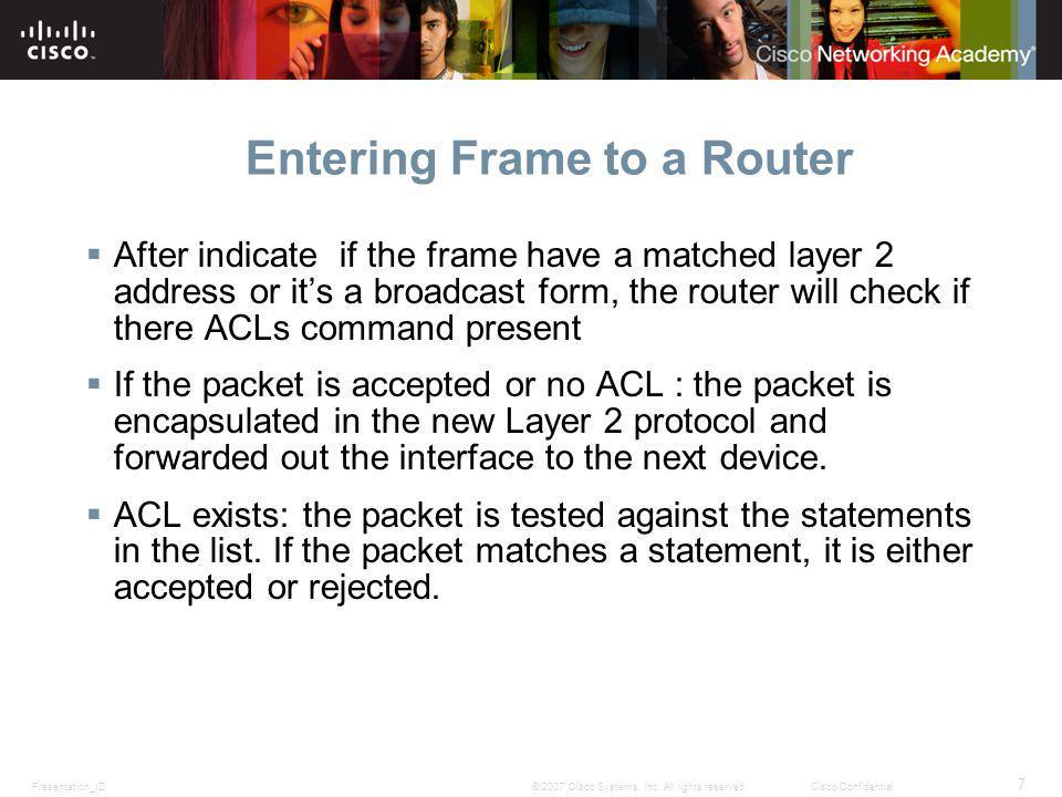 Presentation_ID 7 © 2007 Cisco Systems, Inc.