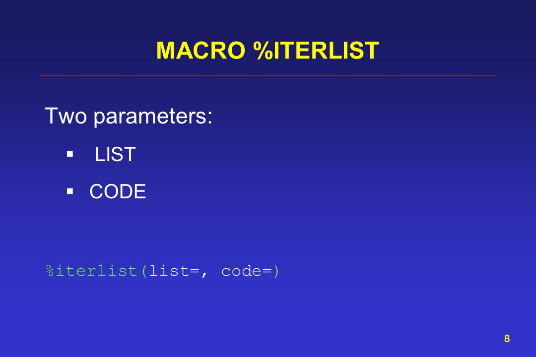 7 Method Edit the validated code for use with a macro: Replace the list item with a wildcard character.