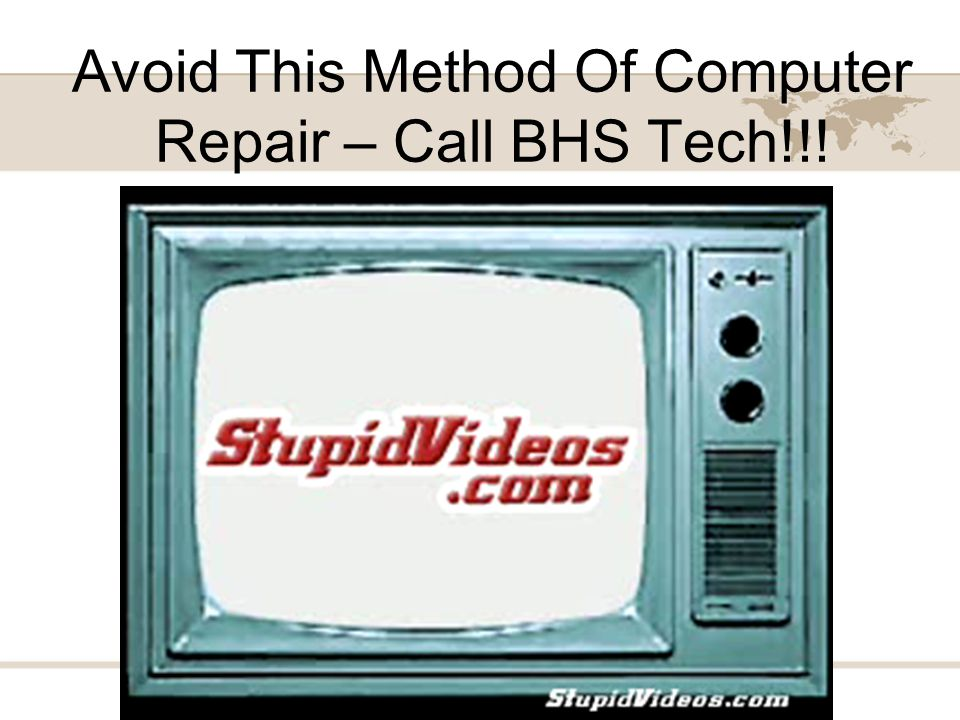 Avoid This Method Of Computer Repair – Call BHS Tech!!!