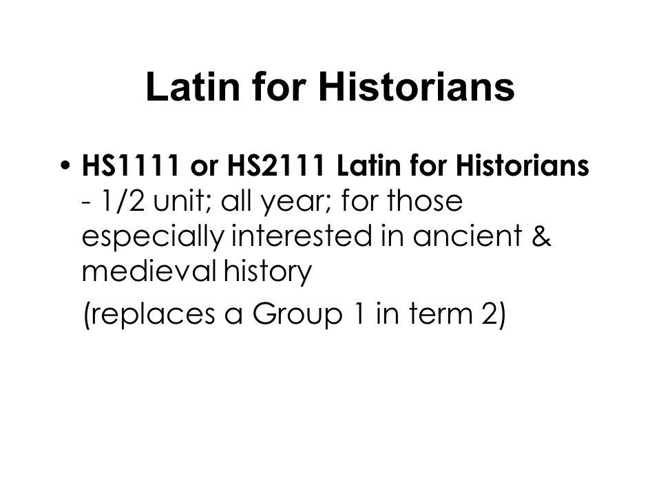 All Other Degree Options Compulsory History subjects listed on your course choice forms.