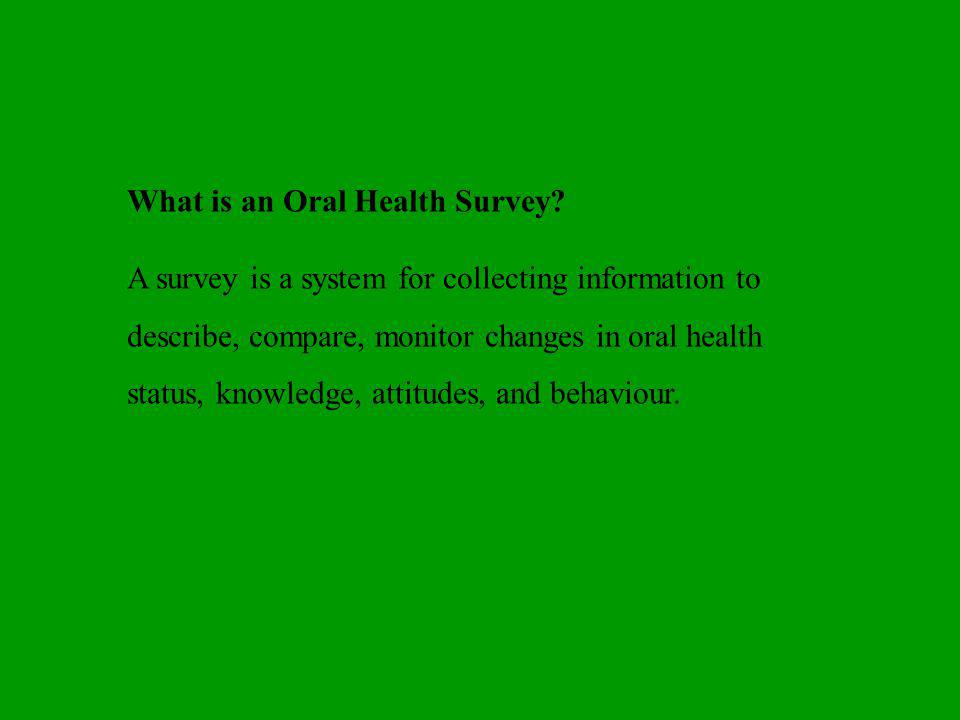 What is an Oral Health Survey.