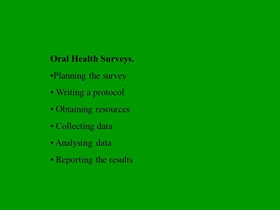 Oral Health Surveys.
