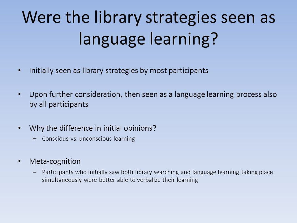 Were the library strategies seen as language learning.