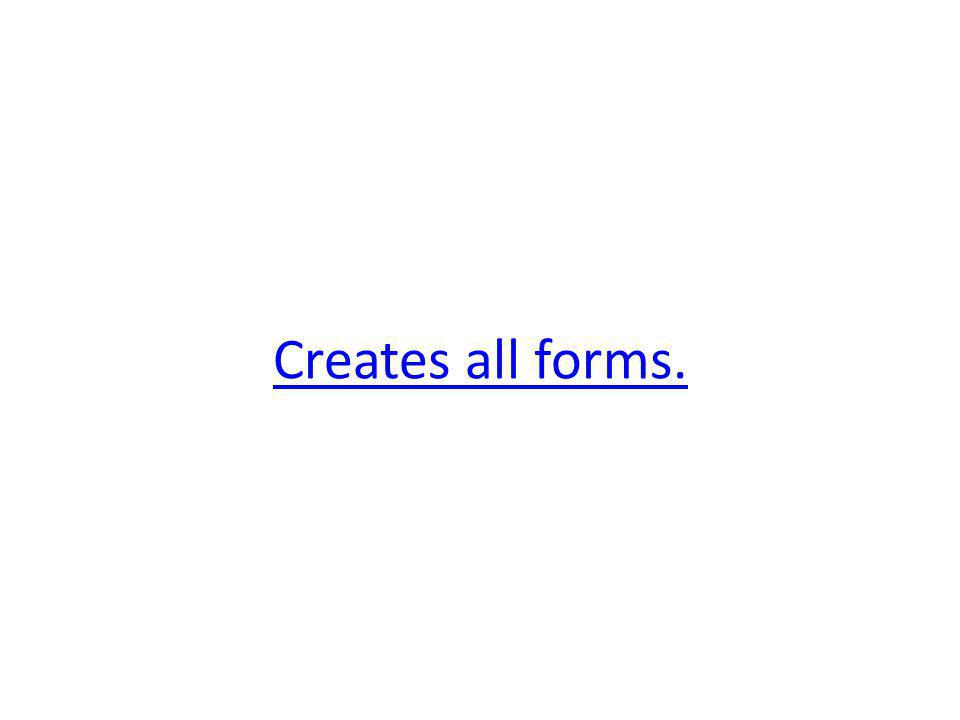 Creates all forms.