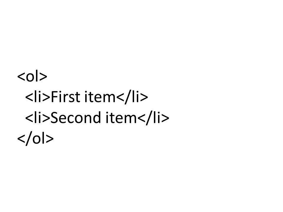 First item Second item