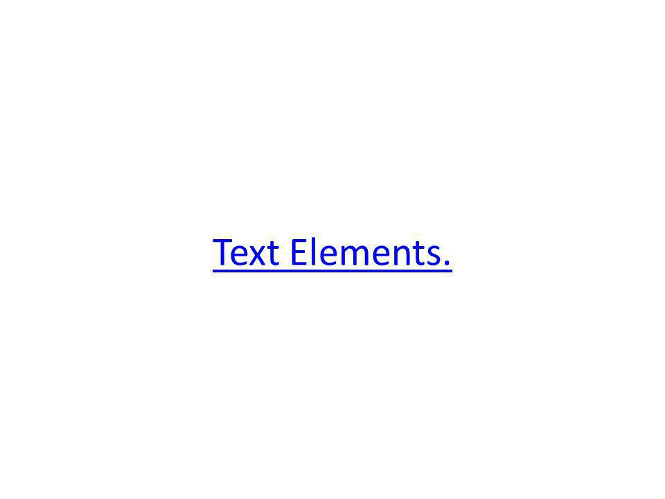 Text Elements.