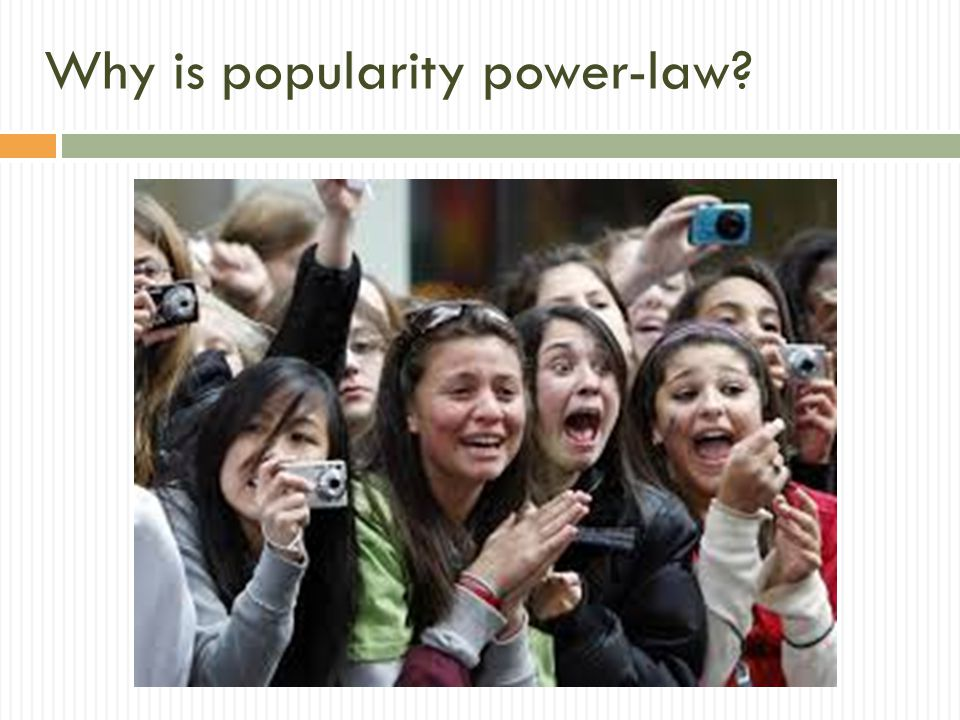 Why is popularity power-law
