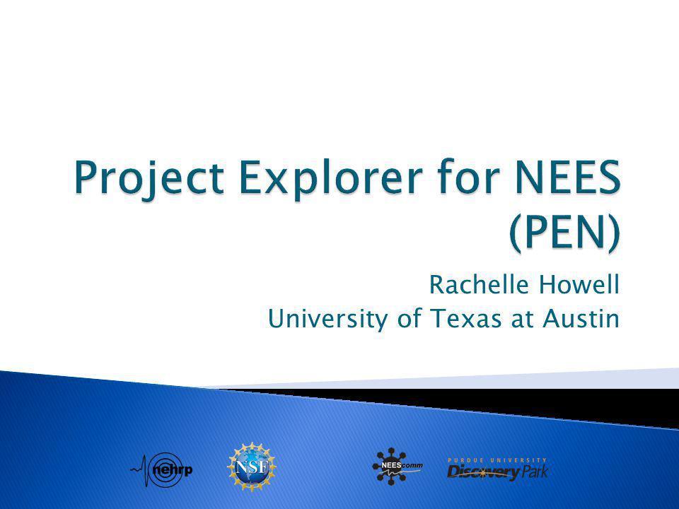 Rachelle Howell University of Texas at Austin