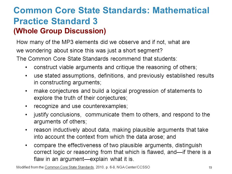 Common Core State Standards: Mathematical Practice Standard 3 (Whole Group Discussion) How many of the MP3 elements did we observe and if not, what are we wondering about since this was just a short segment.