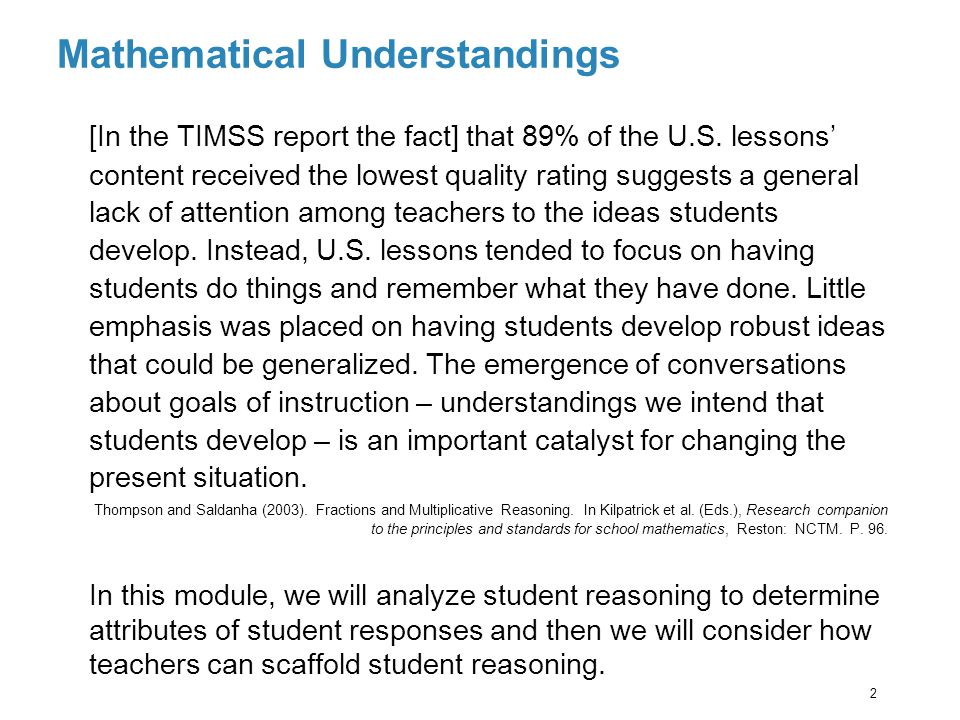 Mathematical Understandings [In the TIMSS report the fact] that 89% of the U.S.
