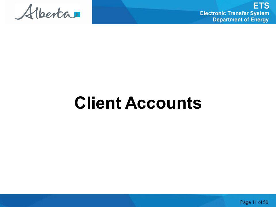 Page 11 of 56 Client Accounts