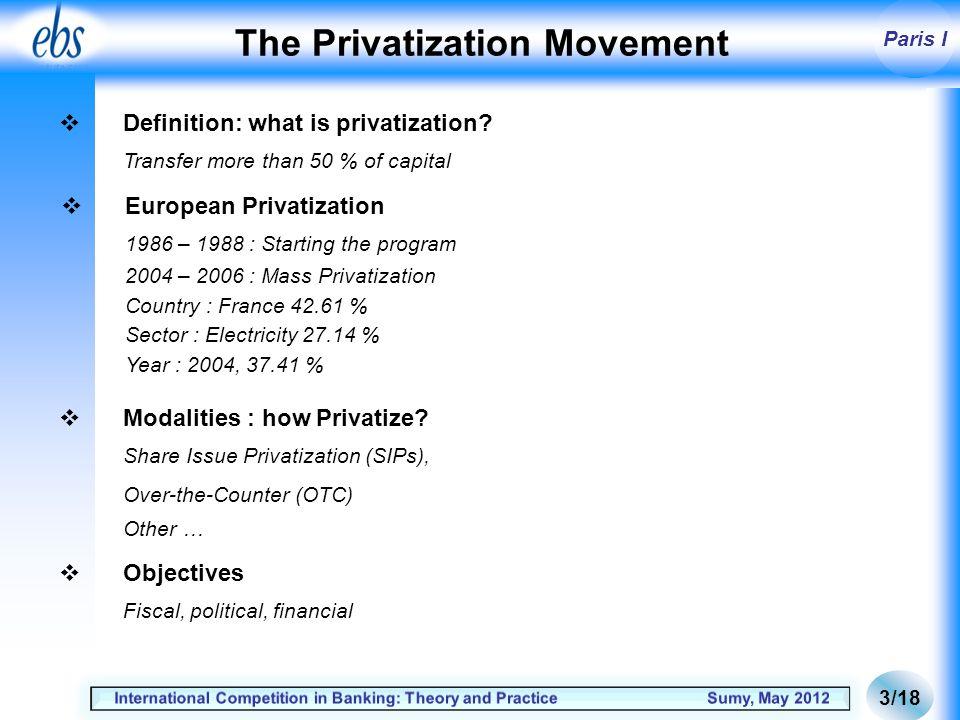 Paris I The Privatization Movement Definition: what is privatization.