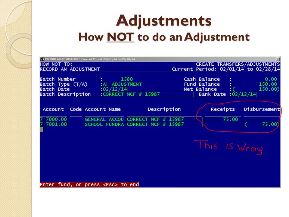 Adjustments How NOT to do an Adjustment