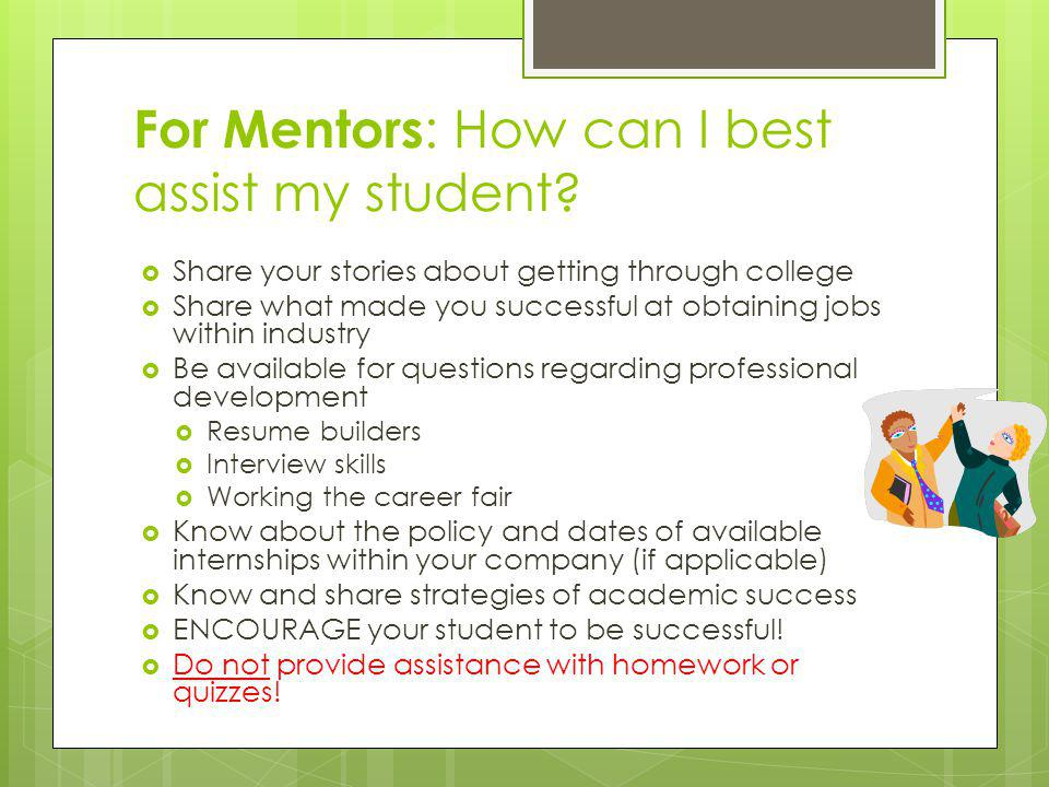 For Mentors : How can I best assist my student.