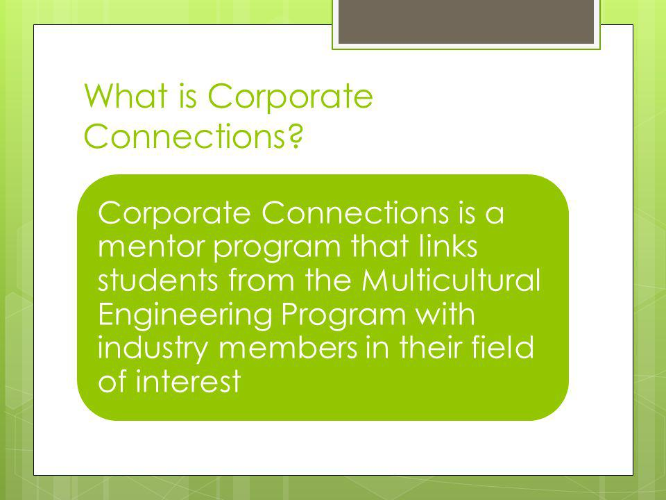 What is Corporate Connections.