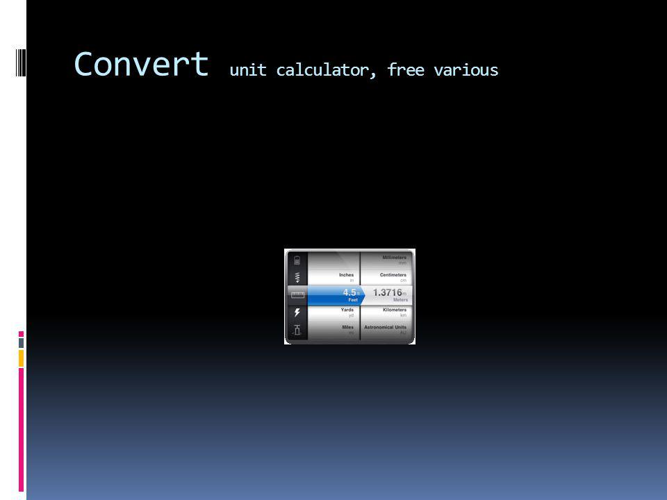 Convert unit calculator, free various