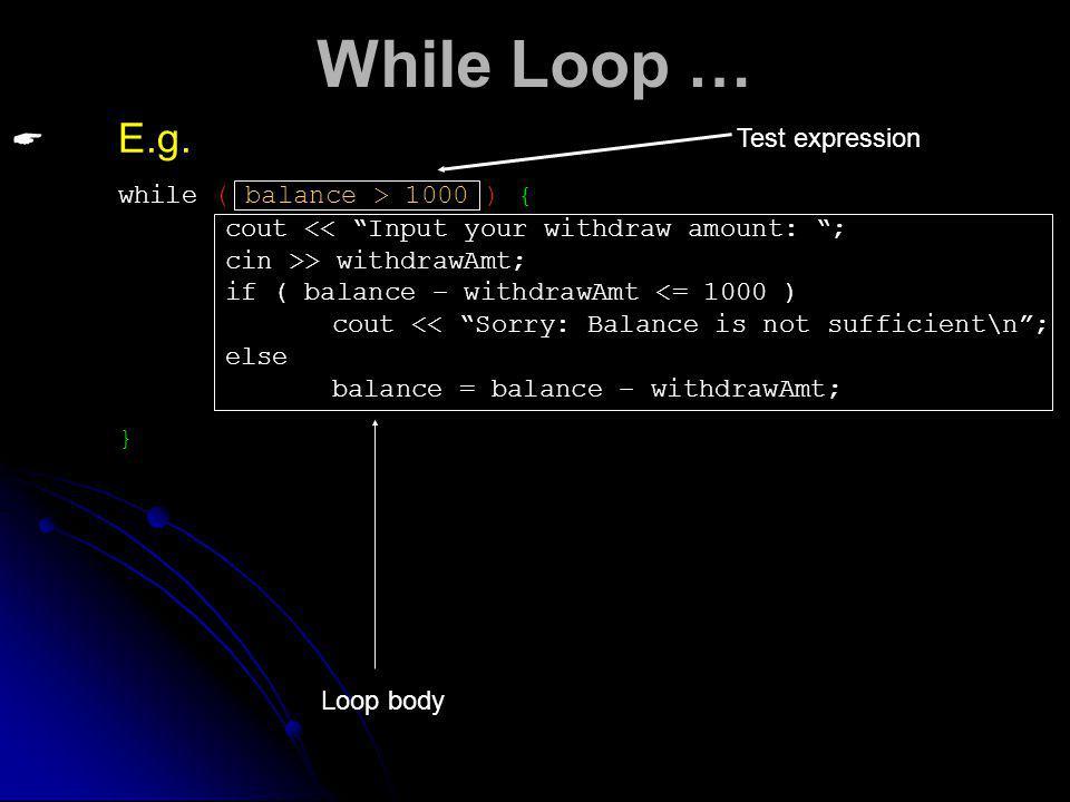 While Loop … E.g.