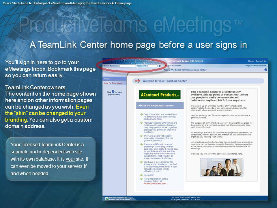 Youll sign in here to go to your eMeetings Inbox. Bookmark this page so you can return easily. TeamLink Center owners The content on the home page sho