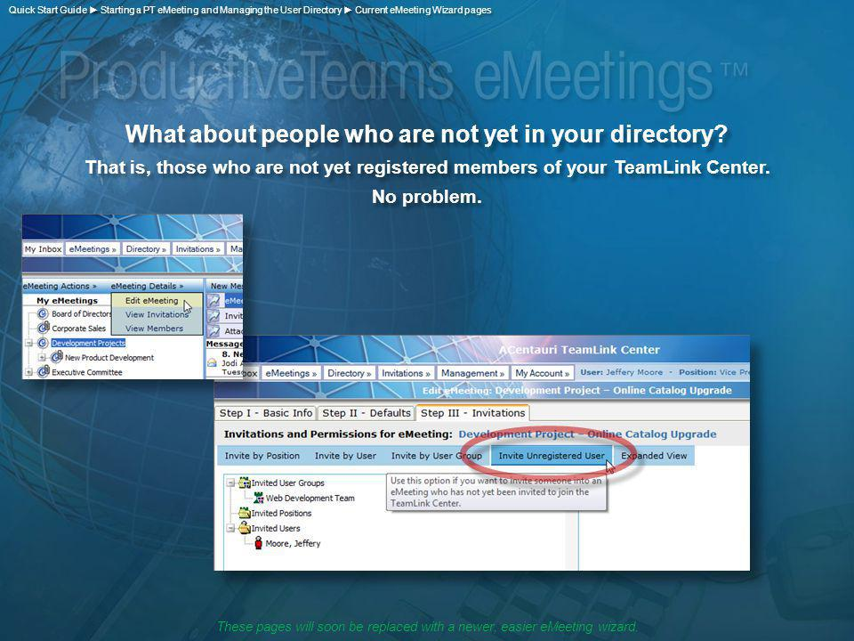 What about people who are not yet in your directory.