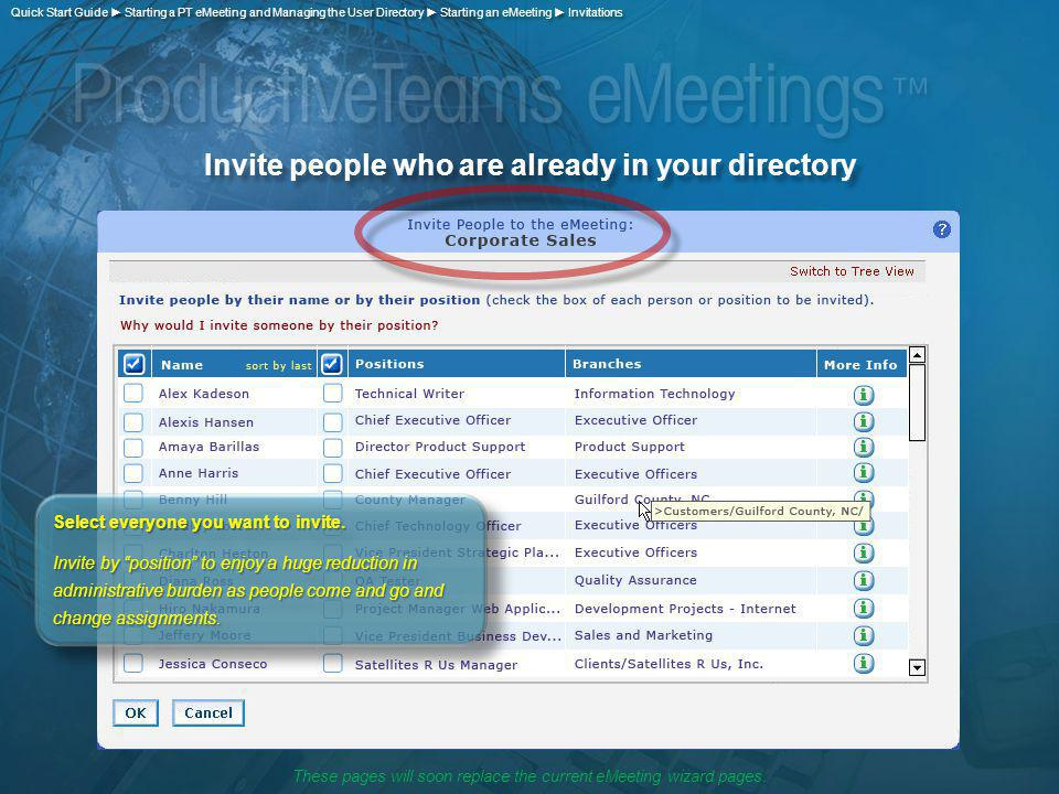 Invite people who are already in your directory Select everyone you want to invite.