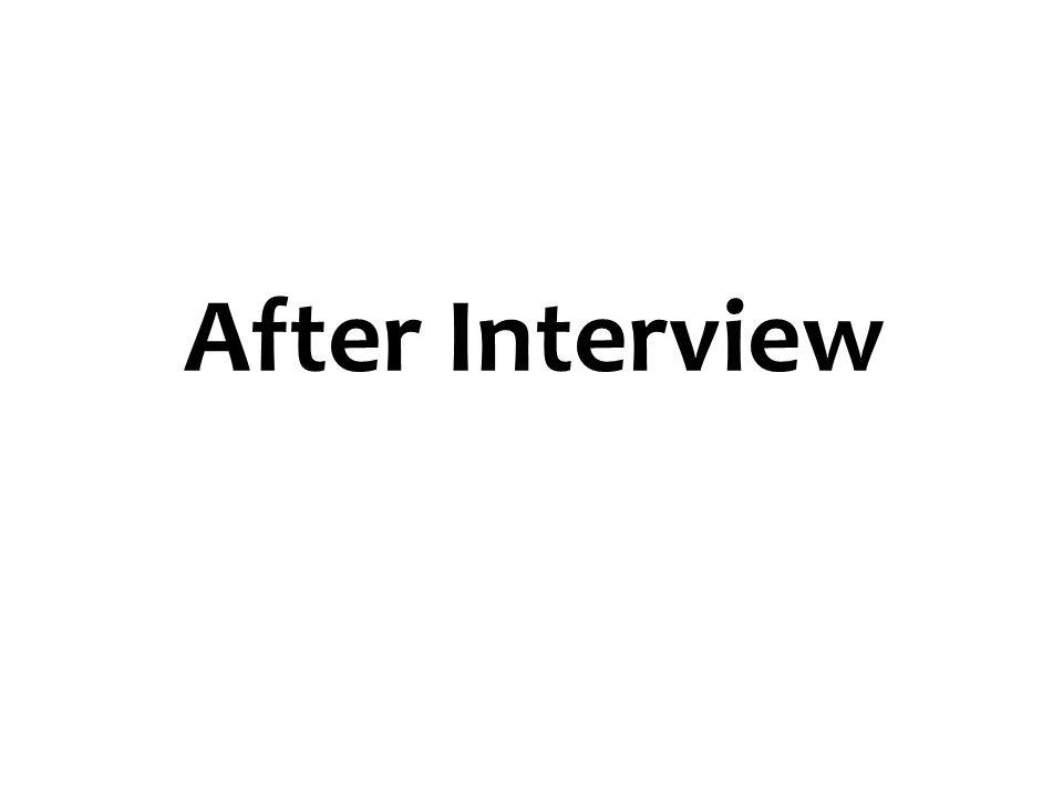 After Interview