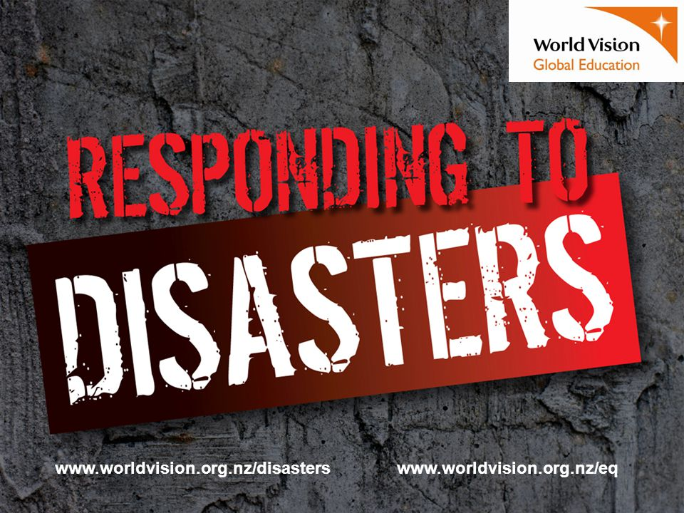 www.worldvision.org.nz/disasterswww.worldvision.org.nz/eq