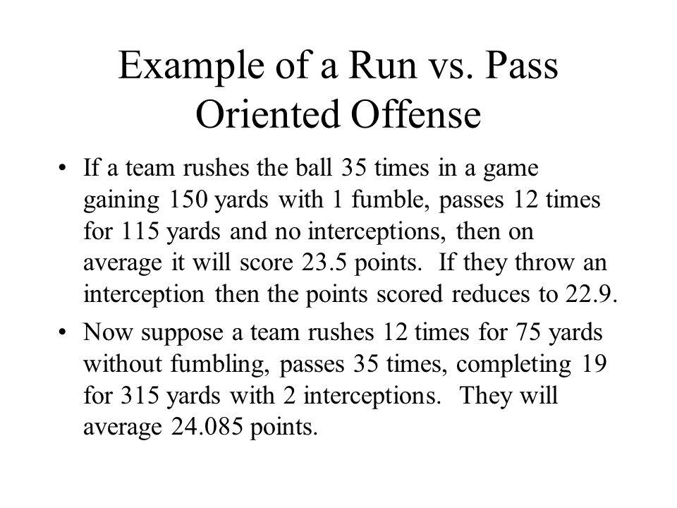 Example of a Run vs.