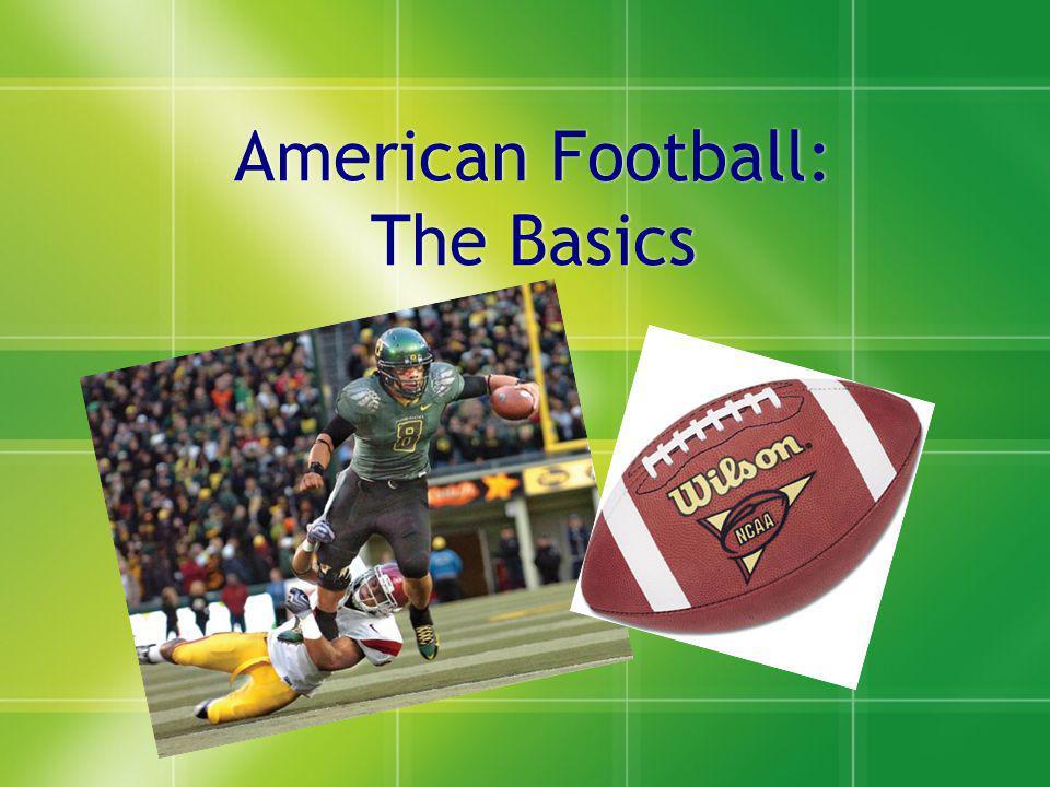American Football: The Basics