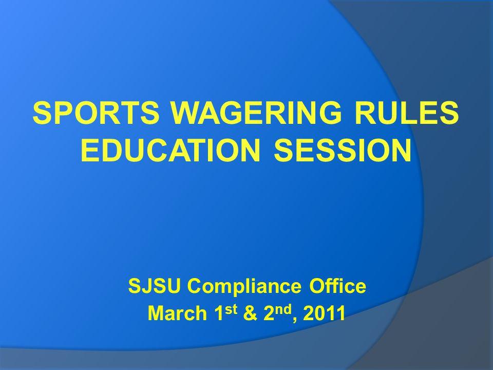 SJSU Compliance Office March 1 st & 2 nd, 2011