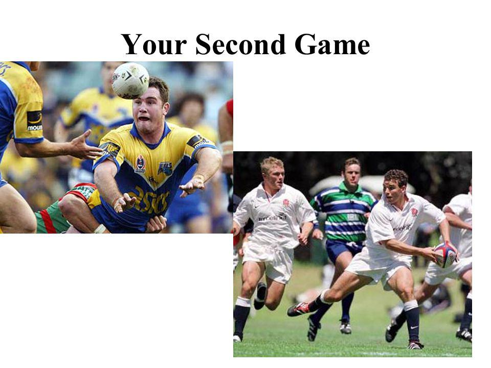 Your Second Game
