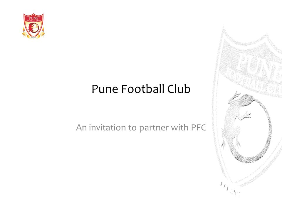 Pune Football Club An invitation to partner with PFC