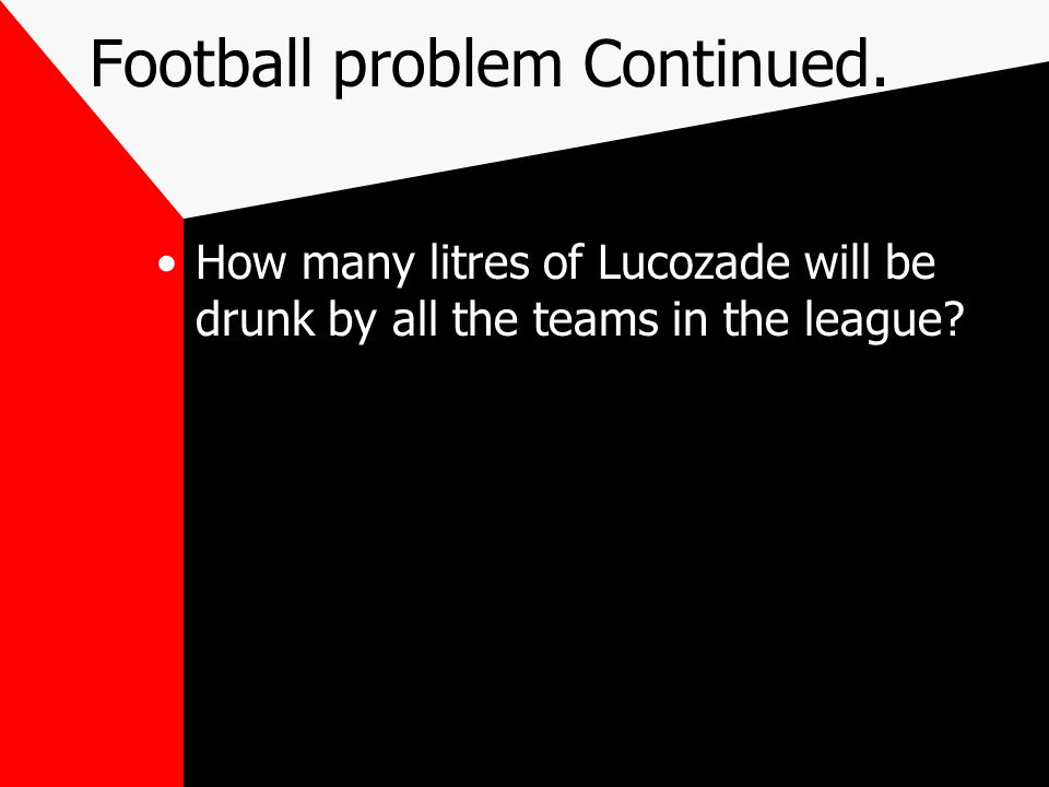 Football problem Continued.