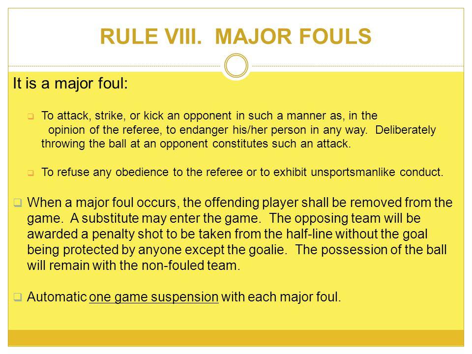 RULE VIII.