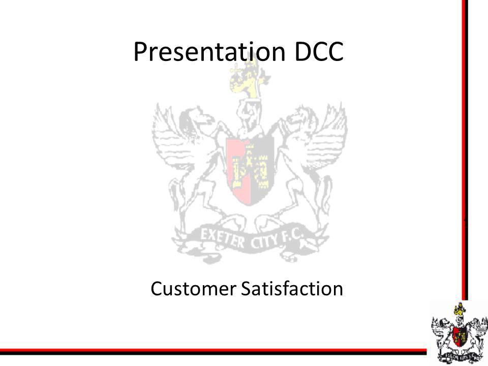 Presentation DCC Customer Satisfaction