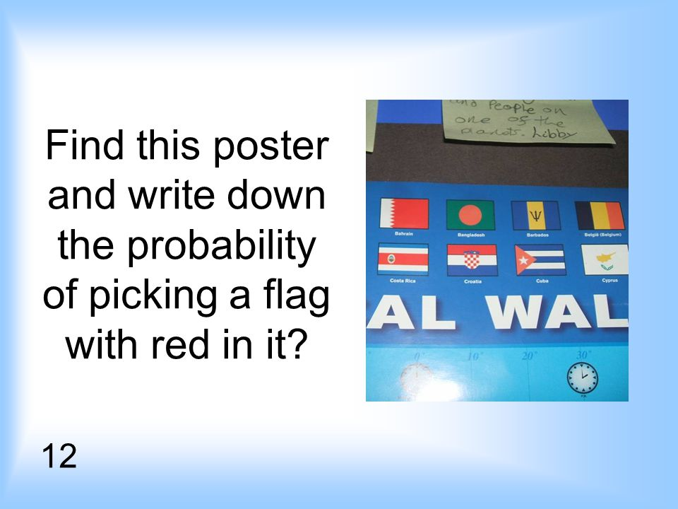 Find this poster and write down the probability of picking a flag with red in it 12