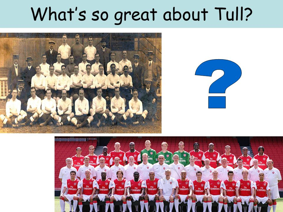 Whats so great about Tull?