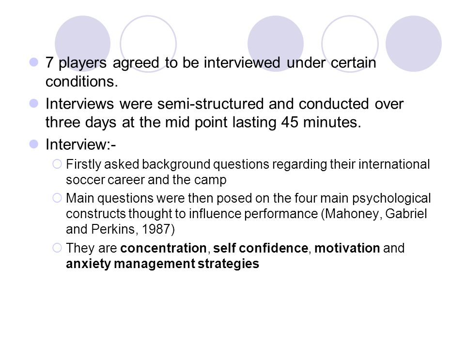 7 players agreed to be interviewed under certain conditions.