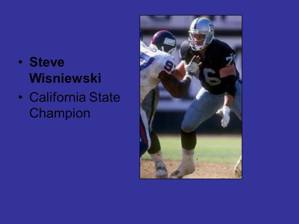 Steve Wisniewski California State Champion