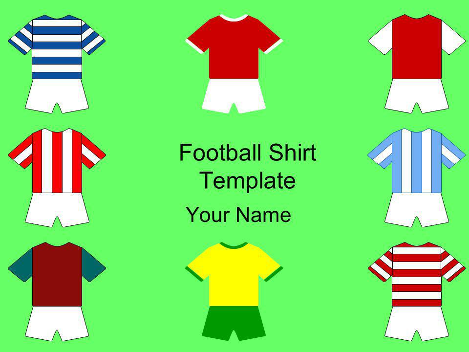 Football Shirt Template Your Name
