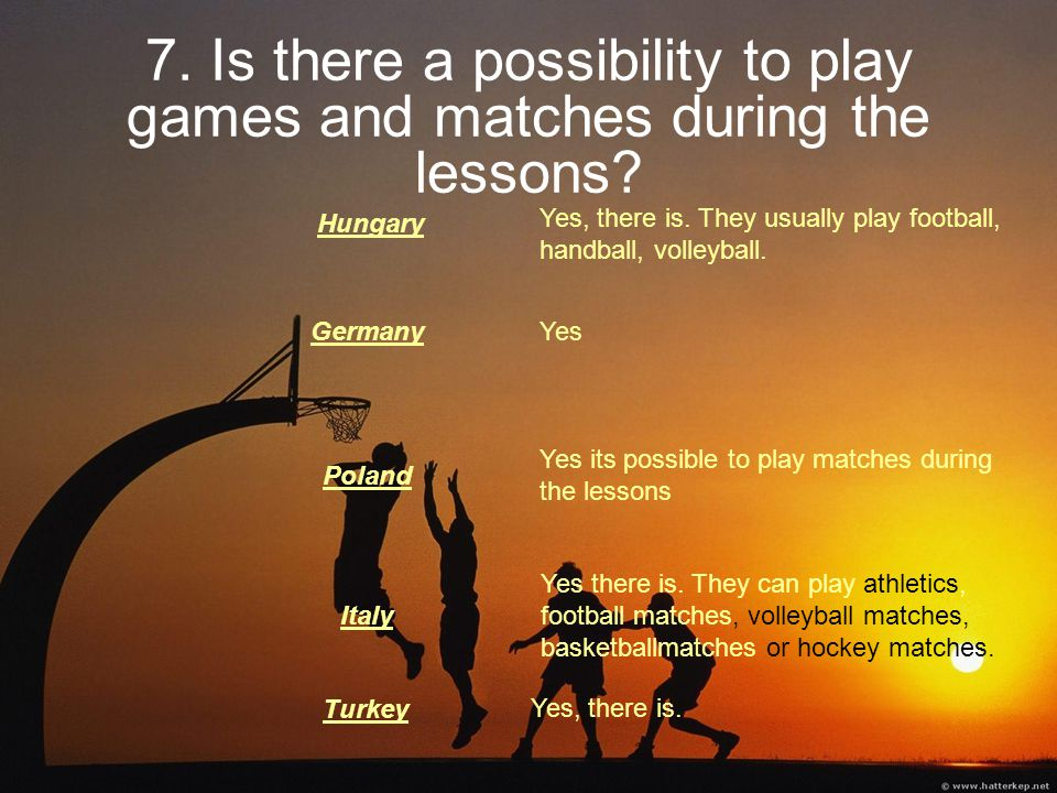 7. Is there a possibility to play games and matches during the lessons.
